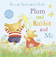 Plum and Rabbit and Me (Humber and Plum)