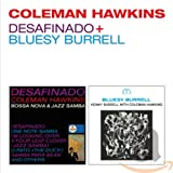 Coleman Hawkins - Desafinado + Bluesy Burrell