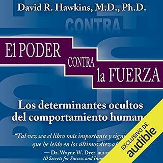 El Poder Frente A La Fuerza [The Power Facing the Force] audiobook cover art