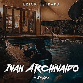 Ivan Archivaldo (En Vivo)