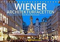 Wiener Architektur-Facetten (Tischkalender 2022 DIN A5 quer): Hanna Wagner Reisefotografie zeigt die kontrastreichen Facetten der Donaumetropole mit einer inspirierenden Bilderserie. (Monatskalender, 14 Seiten )