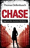 Image of Chase: Jagd auf die stumme Dichterin