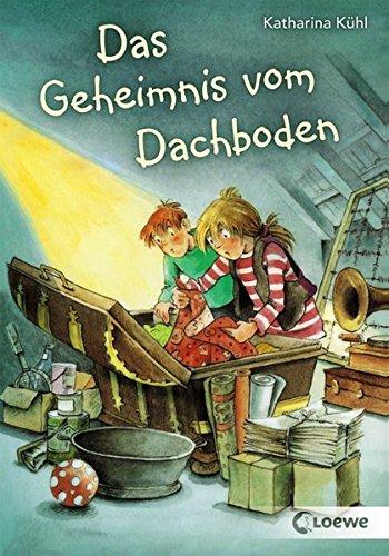 Das Geheimnis vom Dachboden: Spannendes Kinderbuch für Mädchen und Jungen ab 8 Jahre