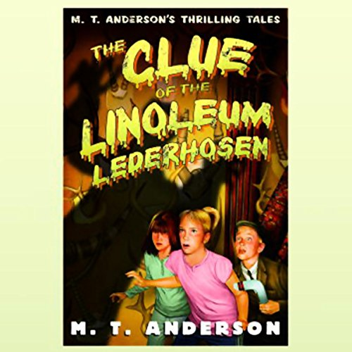 The Clue of the Linoleum Lederhosen audiobook cover art