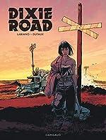 Dixie Road - Intégrale complète - tome 0 - Intégrale Dixie Road de Dufaux Jean