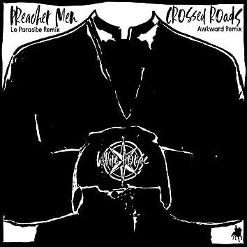 Preacher Men/Crossed Roads (Remixes)