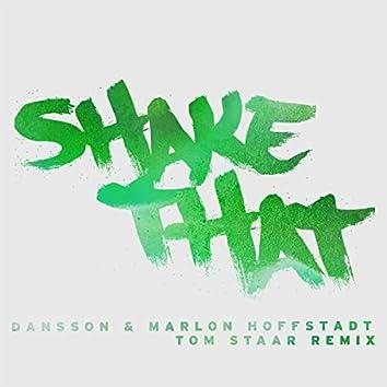 Shake That (Tom Staar Remix) [Radio Edit]