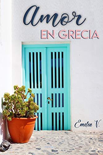 Amor en Grecia de Emilia V.