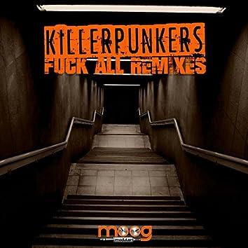 Fuck All (Remixes)
