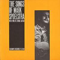 Songs of Mark Spoelstra
