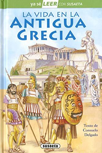La Vida En La Antigua Grecia (Ya sé LEER con Susaeta - nivel 2)