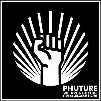 We Are Phuture (Ricardo Villalobos Phutur I - IV Remixes)