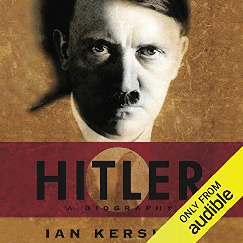 Hitler: A Biography