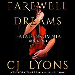 Farewell to Dreams     A Novel of Fatal Insomnia              By:                                                                                                                                 CJ Lyons                               Narrated by:                                                                                                                                 Sarah Naughton,                                                                                        Chris Ruen                      Length: 12 hrs and 13 mins     1 rating     Overall 5.0