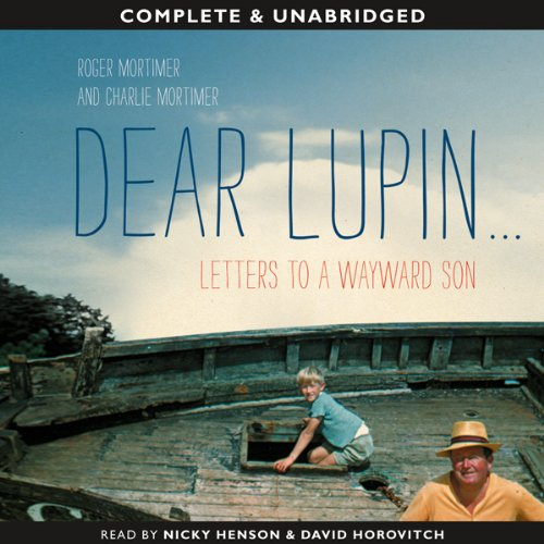 Dear Lupin... Letters to a Wayward Son audiobook cover art