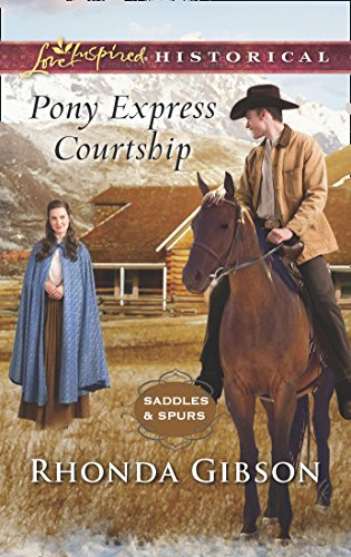 Pony Express Courtship (Mills & Boon Love Inspired Historical) (Saddles and Spurs, Book 1) (English Edition)