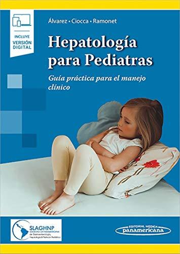 hepatología para pediatras: Guía Práctica para el manejo