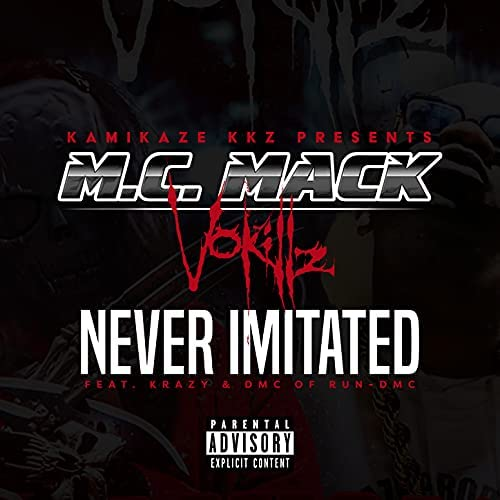 M.C. Mack & VoKillz feat. Krazy & DMC of Run-Dmc