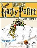 DIBUJAR HARRY POTTER y sus personajes-Con líneas guía-Método de aprendizaje educativo paso a paso: Aprenda metódicamente a crear Ron, Hermione, Dumbledore, Hagrid y muchos otros-Formato cómodo