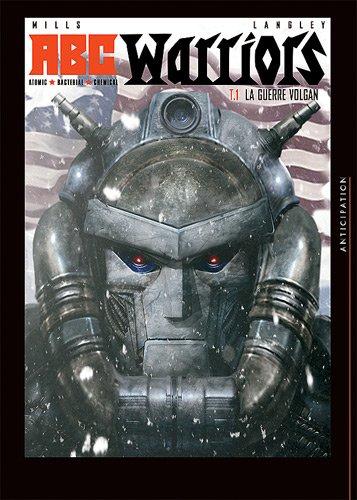 ABC Warriors T01: La Guerre Volgan (SOL.COMICS)