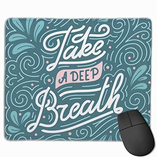 HFXY Alfombrilla de ratón Non-Slip Rubber Gaming Alfombrilla de ratón, Black Abstract Take Deep Breath Hlettered Motivational Quote Blue Air Breathe