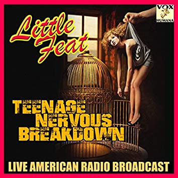 Teenage Nervous Breakdown (Live)