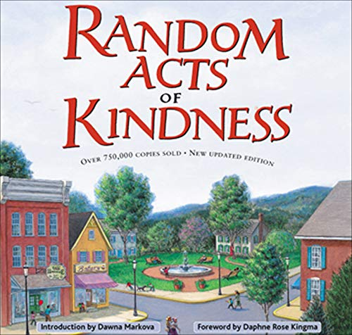 Random Acts of Kindness by [The Editors of the Conari Press, Daphne Rose Kingma, Dawna Markova]