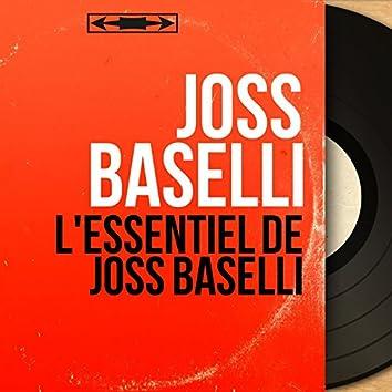 L'Essentiel de Joss Baselli (Mono Version)