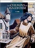 Les Chemins de Malefosse, tome 7 - La Vierge by Daniel Bardet François Dermaut(1998-10-13) - Glénat - 01/01/1998
