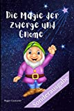 Die Magie der Zwerge und Gnome: Gartenzwerg Familiennotizbuch | schreiben Sie Ihre Geschichte | sein Kommen | Gartenzwerge | Zwerg | 100 Seiten Kleinformat | Nanomanen | Weihnachtsgeschenk