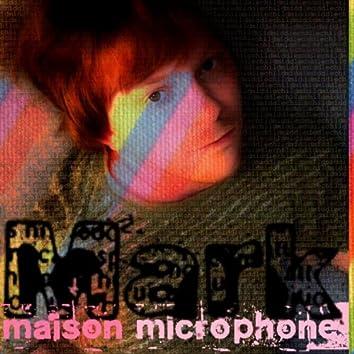 Maison Microphone