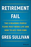 Retirement Fail: The 9 Reasons People Flunk...