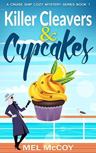 Killer Cleavers & Cupcakes (A Cruise Ship Cozy Mystery Series Book 1) (English Edition)