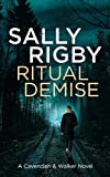 Ritual Demise: A Cavendish & Walker Novel - Book 7 (English Edition)