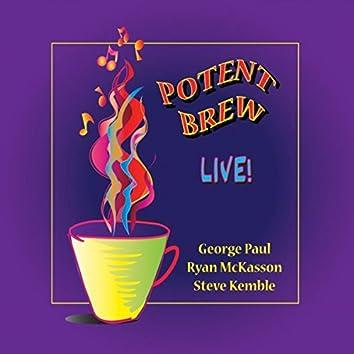 Potent Brew Live