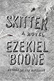 Skitter: A Novel (2) (The Hatching Series)