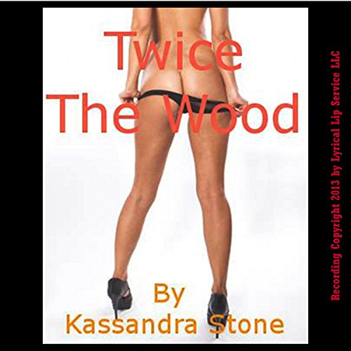 Twice the Wood audiobook cover art