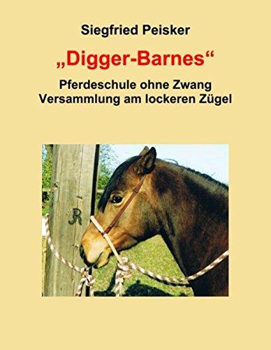Digger-Barnes: Pferdeschule ohne Zwang, Versammlung am lockeren Zügel