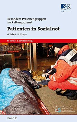 Patienten in Sozialnot (Besondere Personengruppen im Rettungsdienst (BePeRD))