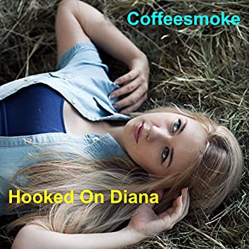 Hooked On Diana