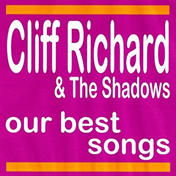 Our Best Songs - Cliff Richard and The Shadows