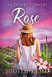 The Desert Flowers - Rose (The Desert Sage Inn Series Book 1)