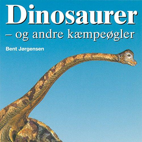 Dinosaurer - og andre kæmpeøgler cover art