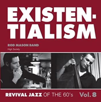 Existentialism - Revival Jazz of the 60's Vol. 8