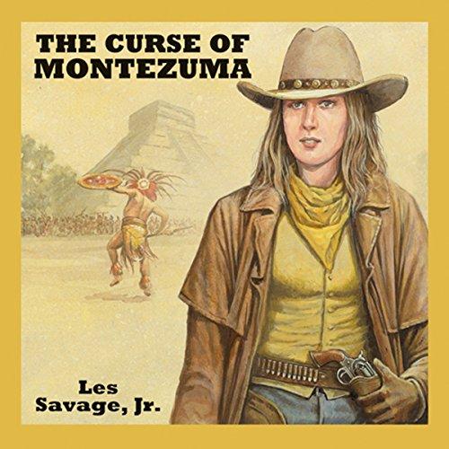 The Curse of Montezuma audiobook cover art