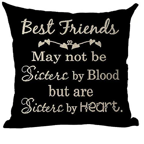 ramirar Word Art Quote Best Friends May Not Be Sisters by Blood But Heart Inspirational Decorative Throw Pillow Cover Case Cushion Home Living Room Bed Sofa Car Cotton Linen Square 18 x 18 Inches