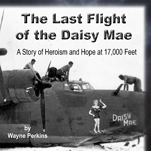 The Last Flight of the Daisy Mae audiobook cover art