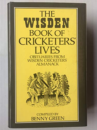 THE WISDEN BOOK OF CRICKETERS' LIVES.