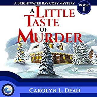A Little Taste of Murder     A Brightwater Bay Cozy Mystery, Book 1              By:                                                                                                                                 Carolyn L. Dean                               Narrated by:                                                                                                                                 Lisa Reichert                      Length: 3 hrs and 6 mins     1 rating     Overall 4.0