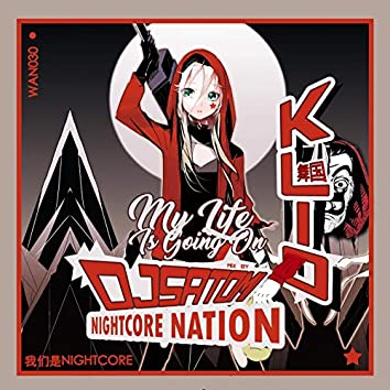 My Life Is Going On (Satomi Nightcore Nation Mix)